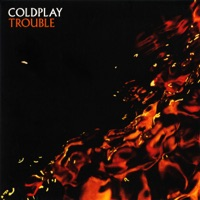 Trouble (B-Side) - Single - Coldplay