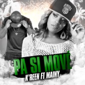 Pa si move (feat. Mainy)