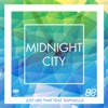Midnight City - Just Like That (Extended Mix) [feat. Raphaella]