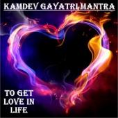 Kamdev Gayatri Mantra : To Get Love in Life
