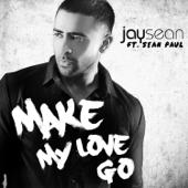 [Download] Make My Love Go (feat. Sean Paul) MP3