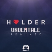 Undertale Remixed - GameChops & Holder