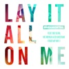 Lay It All on Me feat Big Sean Vic Mensa Ed Sheeran Rudi VIP Mix Single