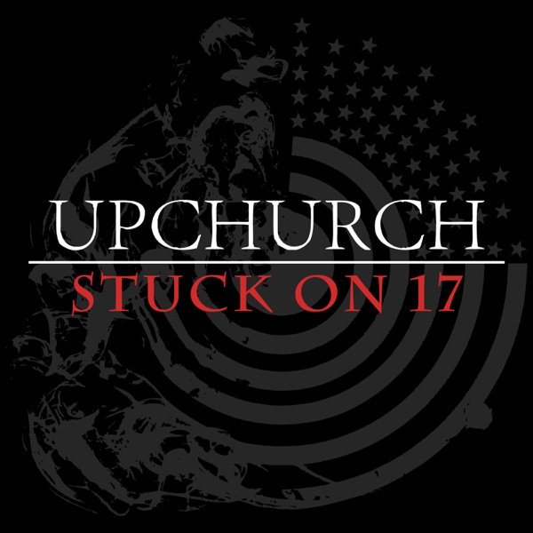 Stuck on 17 - Single Upchurch CD cover