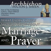 What Every Couple Should Know About Marriage & Prayer