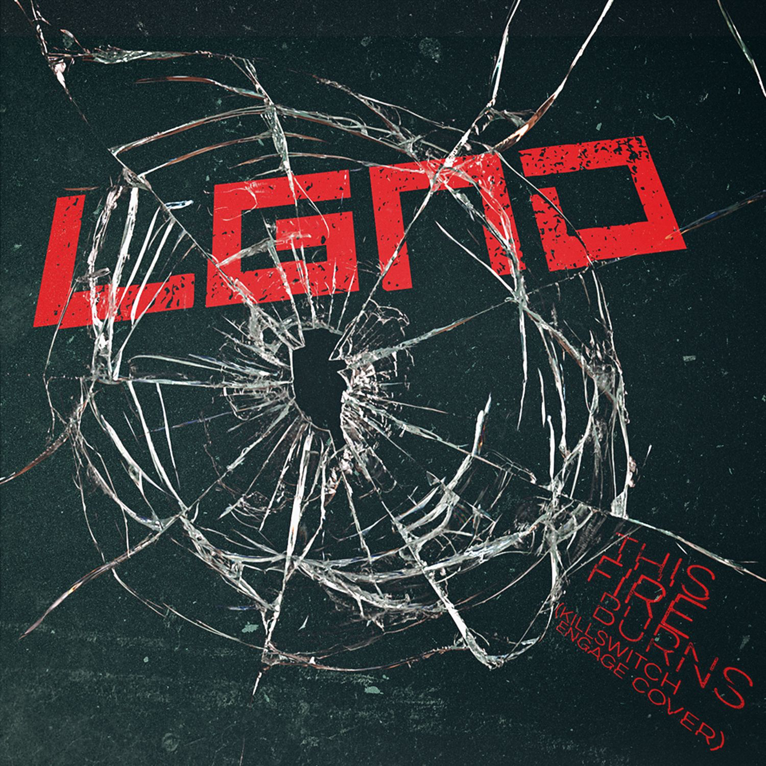LGND - This Fire Burns (Killswitch Engage cover) (2016)