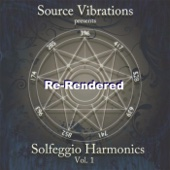 Solfeggio Harmonics, Vol. 1: Re-Rendered