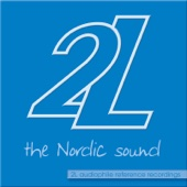 The Nordic Sound - 2L Audiophile Reference Recordings