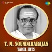 T.M. Soundararajan - Tamil Hits