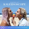 Kaleidoscope (Remixes) - EP