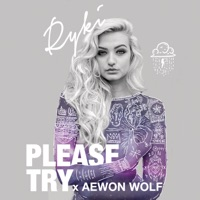 Ryki - Please Try (feat. Aewon Wolf)