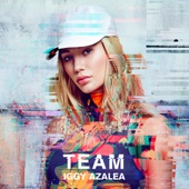 Iggy Azalea - Team artwork