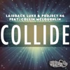 Collide (feat. Collin McLoughlin)