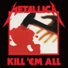 Kill 'Em All (Remastered), Metallica