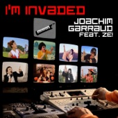 I'm Invaded (feat. Ze!)