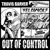 Travis Barker & Yelawolf - Out of Control artwork