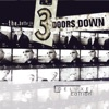 The Better Life (Deluxe Edition), 3 Doors Down