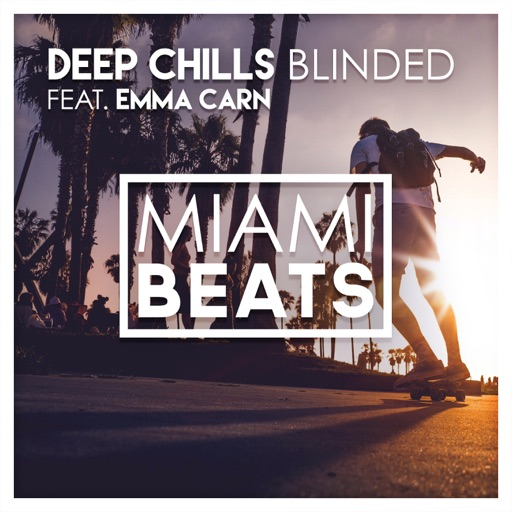 Blinded (Radio Edit) [feat. Emma Carn] - Deep Chills