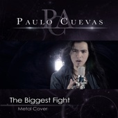 The Biggest Fight - Paulo Cuevas