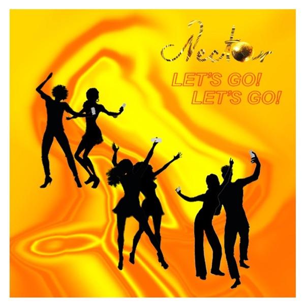 Let's Go! Let's Go! - Single | Nectar