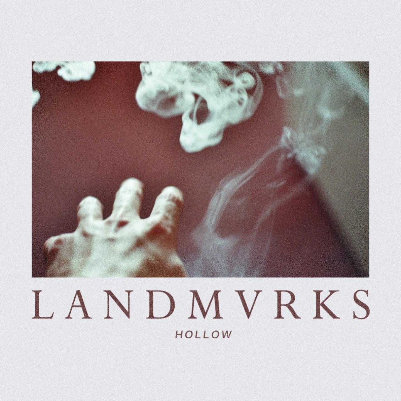 LANDMVRKS - Hollow (2016)