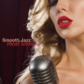 Smooth Jazz Vocal Grooves
