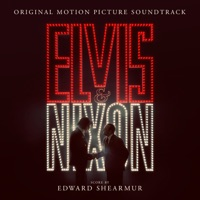 Elvis & Nixon - Official Soundtrack