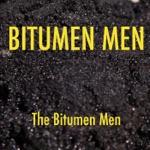 Bitumen Men