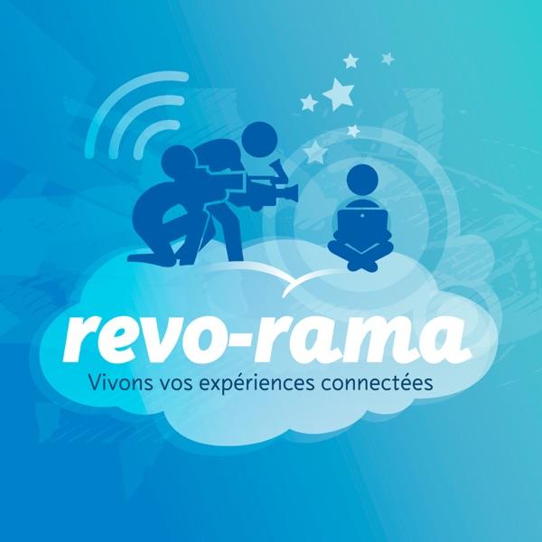 Le Revo-Rama. Le podcast du blog Rêves Connectés.