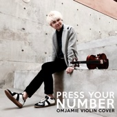 Press Your Number (Violin Cover)