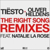 The Right Song (feat. Natalie La Rose) [Remixes] - EP, Tiësto & Oliver Heldens
