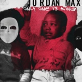 Only One Is King - EP - Jordan Max