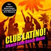 クラブ・ラティーノ!French Latin Dance Music