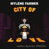 City of Love (Martin's Remix) [feat. Shaggy] - Single