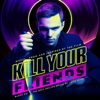 Kill Your Friends (Music from and Inspired by the Film)