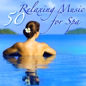 50 Relaxing Music for Spa – Amazing Nature Sounds World Music for Spa Breaks & Massage