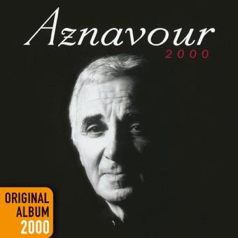 Aznavour 2000 – Charles Aznavour