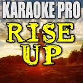 Rise Up (Originally Performed by Andra Day) [Instrumental Version]