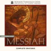 Mormon Tabernacle Choir, Orchestra At Temple Square & Mack Wilberg - Handel: Messiah, HWV 56  artwork