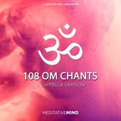 108 OM Chants - A Cappella Version