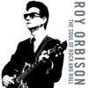 The Soul of Rock and Roll, Roy Orbison