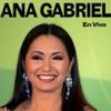 En Vivo, Ana Gabriel