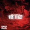 Won't Forget (feat. Joyner Lucas) - Single, Young L3x