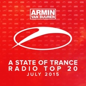 A State of Trance Radio Top 20 - July 2015 (Including Classic Bonus Track) cover art