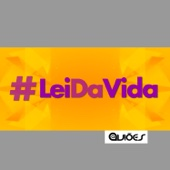 [Download] Lei da Vida MP3