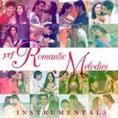 YRF Romantic Melodies - Instrumental