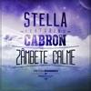 Zambete Calme (feat. Cabron) - Single, STELLA & Cabron
