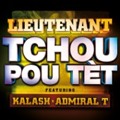 Tchou pou tèt (feat. Kalsash & Admiral T) - Single