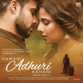 [Download] Hamari Adhuri Kahani (Title Track) MP3