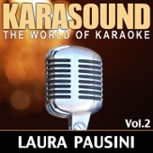 The World of Karaoke: Laura Pausini, Vol. 2 (Originally Performed By Laura Pausini)